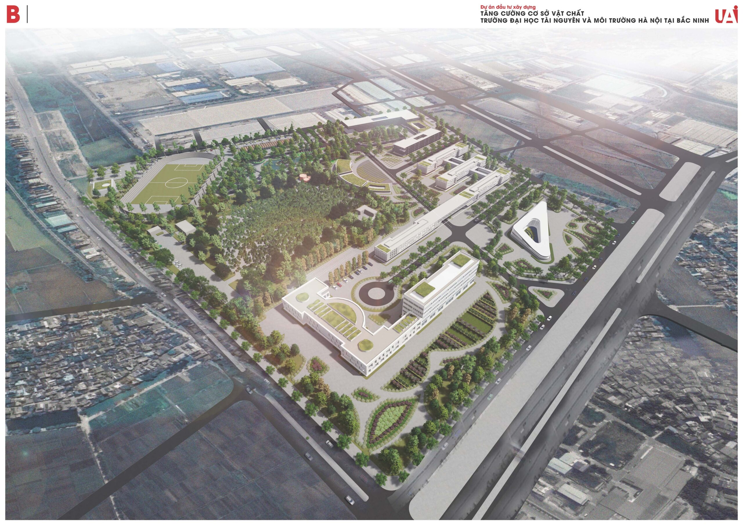 Ý tưởng Quy hoạch Kiến trúc Dự án Đầu tư Xây dựng tăng cường cơ sở vật chất trường Đại học Tài nguyên và Môi trường Hà Nội tại Băc Ninh